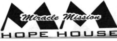 Miracle Mission Hope House
